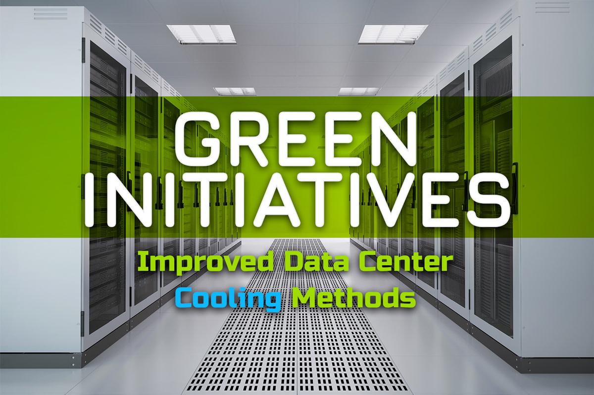 Improved Data Center Cooling Methods